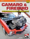 Camaro  Firebird Performance Projects 1970-81