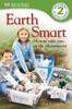 DK Readers L2: Earth Smart (Enhanced Edition)