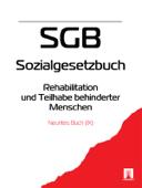 Sozialgesetzbuch (SGB) Neuntes Buch (IX) - Rehabilitation und Teilhabe behinderter Menschen