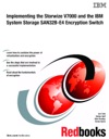 Implementing The Storwize V7000 And The IBM System Storage SAN32B-E4 Encryption Switch