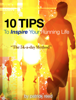 Patrick B. Reed - 10 Tips To Inspire Your Running Life г'ўгѓјгѓ€гѓЇгѓјг'Ї