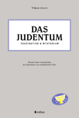 Das Judentum - Faszination & Mysterium