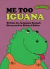 Sweet Pickles Me Too Iguana