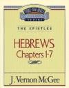Thru The Bible Vol 51 The Epistles Hebrews 1-7