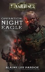 Tannhauser Operation Night Eagle