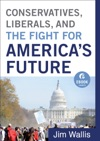 Conservatives Liberals And The Fight For Americas Future Ebook Shorts