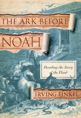 The Ark Before Noah