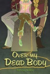 Over My Dead Body Teen Urban Fantasy