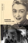 Running Through Fire How I Survived The Holocaust