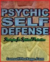 Psychic Self-Defense Techniques Strategies For Spiritual Protection