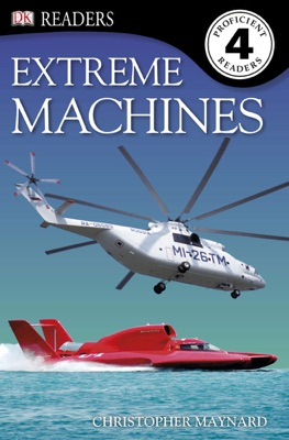 DK Readers L4: Extreme Machines (Enhanced Edition)