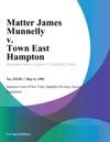 Matter James Munnelly V Town East Hampton
