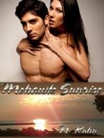 Mohawk Sunrise (Mohawk Trilogy, #2)