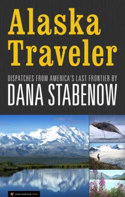 Alaska Traveler - Dana Stabenow book
