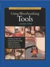 Tauntons Complete Illustrated Guide To Using Woodworking Tools