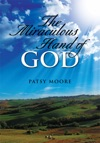 The Miraculous Hand Of God