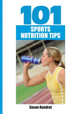 101 Sports Nutrition Tips