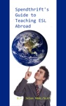 Spendthrifts Guide To Teaching ESL Abroad