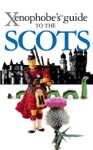 Xenophobes Guide To The Scots