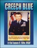 Creech Blue: General Bill Creech and the Reformation of the Tactical Air Forces, 1978-1984 - TAC, Tactical Air Forces, AirLand Battle, Desert Storm