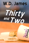 Thirty and Two