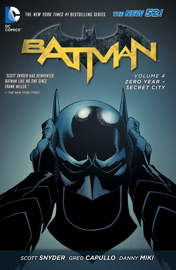 Batman Vol. 4: Zero Year - Secret City