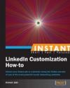Instant LinkedIn Customization How-to