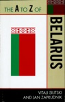 The A To Z Of Belarus