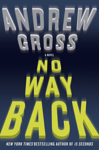 Andrew Gross - No Way Back