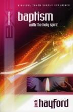 Explaining Baptism With The Holy Spirit