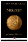 14 Fun Facts About Mercury A 15-Minute Book