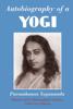 Autobiography of a Yogi - Paramhansa Yogananda
