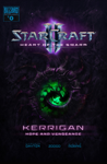 StarCraft II: Kerrigan: Hope and Vengeance #0