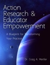 Action Research  Educator Empowerment