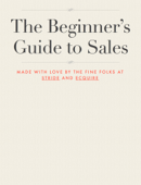 The Beginner's Guide to Sales