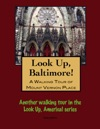 A Walking Tour Of Baltimores Downtown West