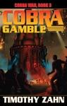 Cobra Gamble Cobra War Book III