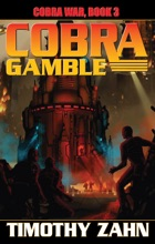 Cobra Gamble: Cobra War, Book III
