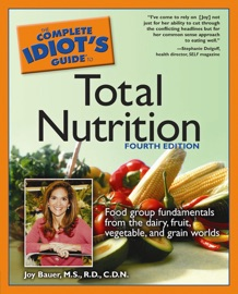 The Complete Idiot S Guide To Total Nutrition 4th Edition