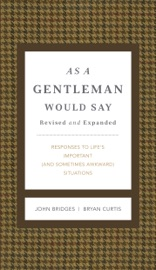 As a Gentleman Would Say Revised and Expanded