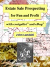 Estate Sale Prospecting For Fun And Profit With Craigslist And EBay