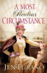 A Most Peculiar Circumstance Ladies Of Distinction Book 2