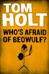 Whos Afraid Of Beowulf