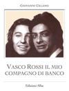 Vasco Rossi Il Mio Compagno Di Banco