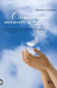 C'è un angelo accanto a te da Theresa Cheung