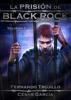 Fernando Trujillo - La prisión de Black Rock: Volumen 4 portada