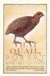 That Quail Robert