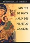 Novena De Santa Maria Del Perpetuo Socorro