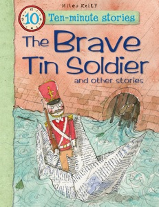 10-minute Stories: The Brave Tin Soldier
