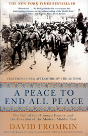 A Peace to End All Peace - David Fromkin book summary